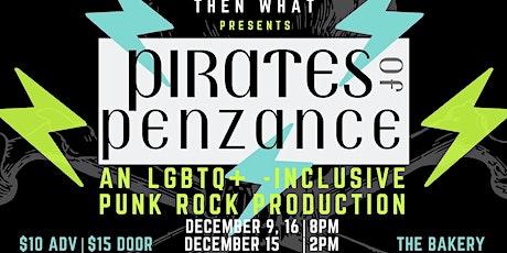 Punk Rock Pirates of Penzance tickets