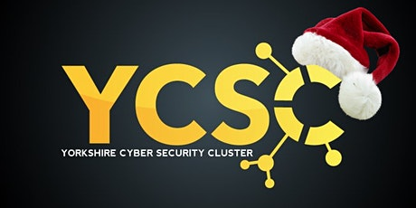Yorkshire Cyber Security Cluster Christmas Special tickets