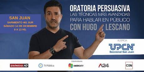 Oratoria Persuasiva con Hugo Lescano en San Juan   ÚLTIMO MÓDULO entradas