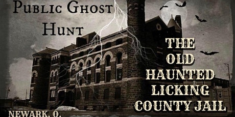 PUBLIC GHOST HUNT at the LICKING COUNTY HISTORIC JAIL - July 25, 2020 tickets