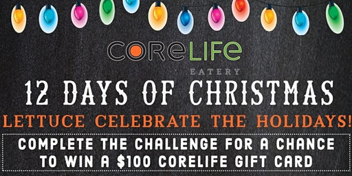 CoreLife Eatery Mentor 12 Days of Christmas