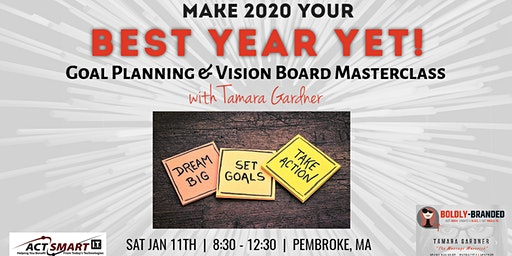 CREATE YOUR BEST YEAR YET:  2020 Goal Setting & Vision Board Masterclass