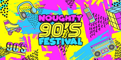 Noughty 90's Festival tickets