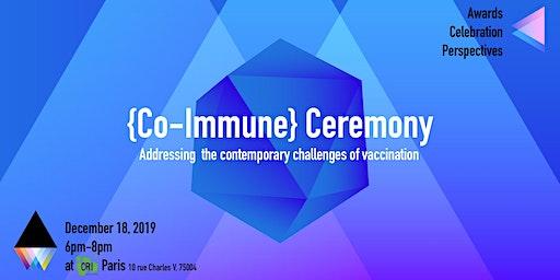 Co-Immune Ceremony - rewards and celebration!