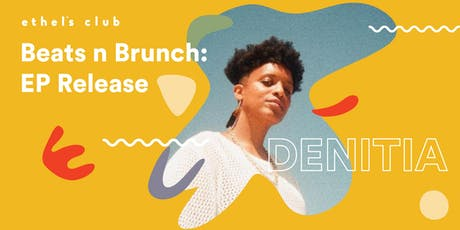 Beats n' Brunch w/ Denitia + Zenizen tickets