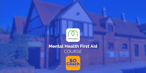Mental Health First Aid Course at Blakemere Village on the 10th & 11th June