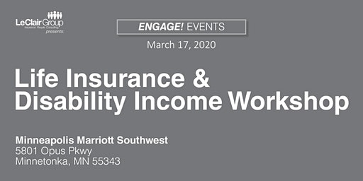 Life Insurance and Disability Income Protection Workshop