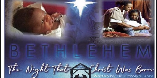 Bethlehem, The Night That Christ Was Born