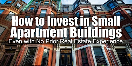 Investing on Small Apartment Buildings in New Hampshire tickets