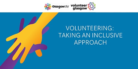 Volunteering: Taking an Inclusive Approach tickets