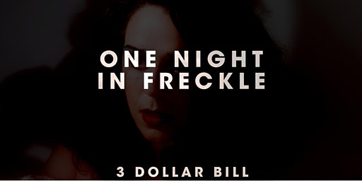 1 Night in Freckle