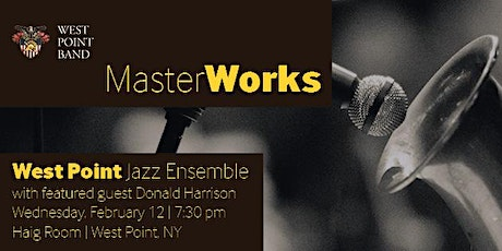 West Point Jazz Ensemble Featuring Donald Harrison tickets