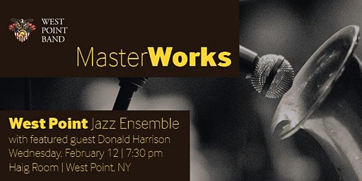 West Point Jazz Ensemble Featuring Donald Harrison