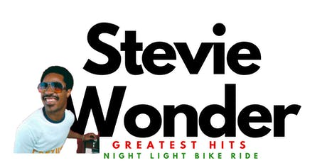 Stevie Wonder Greatest Hits | Night Light Bike Ride tickets