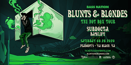 Blunts & Blondes: The Hot Box Tour tickets