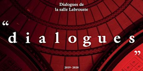 Dialogues de la salle Labrouste billets