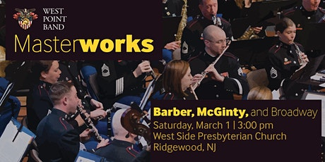 Barber, McGinty, and Broadway - West Point Band Masterworks Concert Series tickets