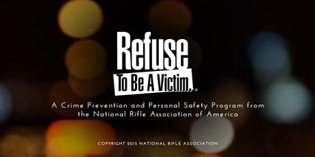 Refuse To Be A Victim Seminar tickets