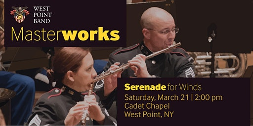 Serenade for Winds - West Point Band Masterworks Concert Series