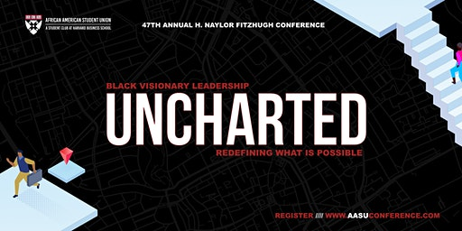 UNCHARTED: Black Visionary Leadership and Redefining What's Possible
