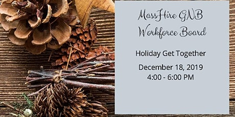 MassHire GNB Workforce Board Holiday Get Together tickets