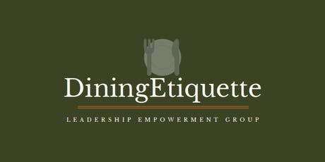 Dining Etiquette tickets