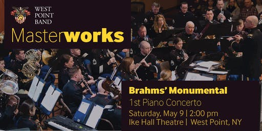 Brahms' Monumental 1st Piano Concerto - West Point Band Masterworks Series