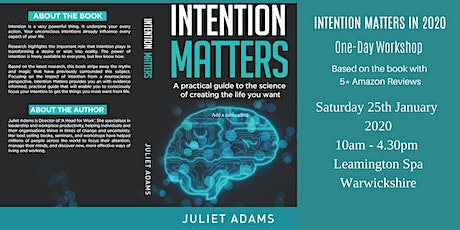 Intention Matters - The science of creating the life you want tickets