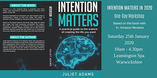Intention Matters - The science of creating the life you want