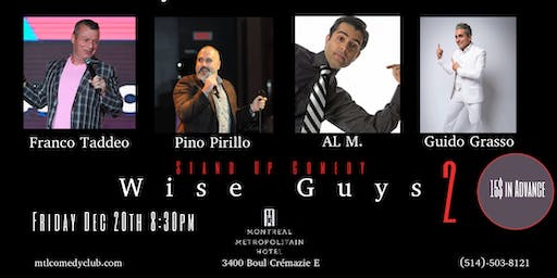 Montreal Comedy ( Stand Up Comedy ) Wise Guys