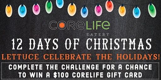 CoreLife Eatery Fairlawn 12 Days of Christmas
