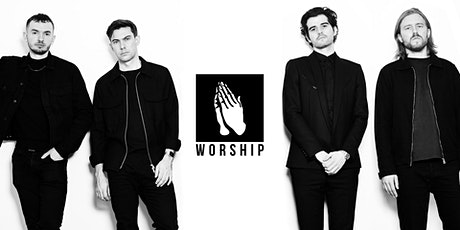 WORSHIP tickets