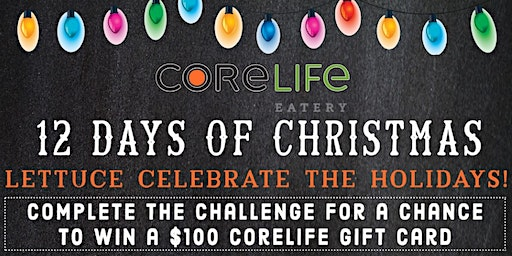 CoreLife Eatery Boardman 12 Days of Christmas