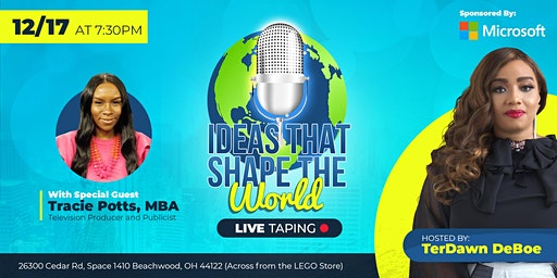 Ideas That Shape The World *Live Taping*