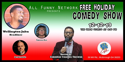 Comedy show (Wild Wing Cafe ) Holiday show