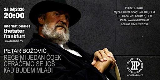 Petar Božović: Reče mi jedan čoek, ćeraćemo se još kad budem mlađi