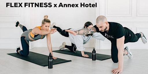 FLEX FITNESS x Annex Hotel Workout Class