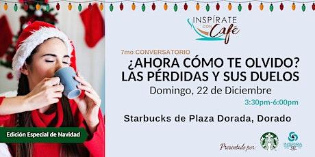 Inspírate con Café: 7mo Conversatorio (Edición Especial de Navidad) entradas
