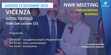 MEETING PRESENTAZIONE BUSINESS - NEWORKOM COMMUNITY - VICENZA biglietti