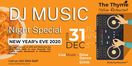 DJ Music Night in Bromley, New Years Eve - The Thyme Italian Restaurant tickets