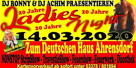 20 Jahre Ladies Night DAS HIGHLIGHT in Ahrensdorf Tickets