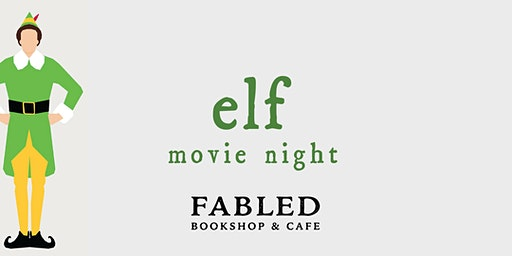 Elf Movie Night  - 8pm Showing