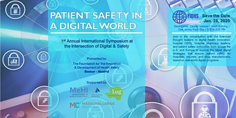 """First Annual """"Patient Safety in a Digital World"""" Symposium tickets"""