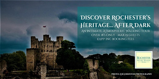 DISCOVER ROCHESTER'S HERITAGE... AFTER DARK!!