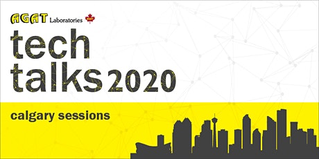 AGAT Presents: Science and Technology Talks 2020 - CALGARY tickets