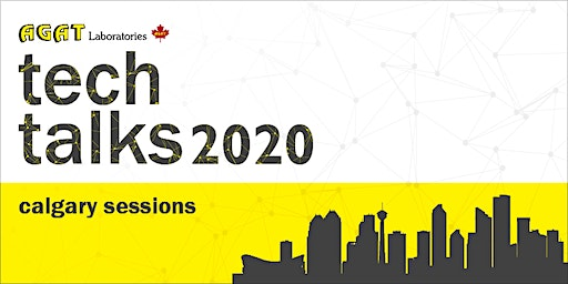 AGAT Presents: Science and Technology Talks 2020 - CALGARY