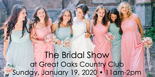 The Bridal Show at Great Oaks Country Club