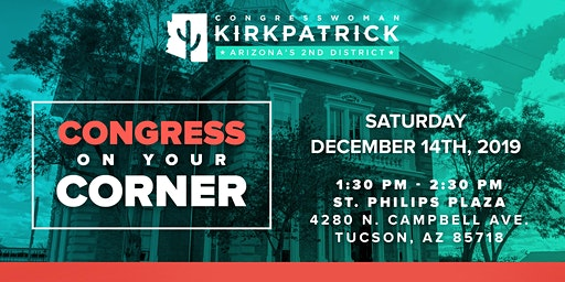 Congress on Your Corner w/ Congresswoman Kirkpatrick
