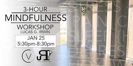 Modern Mindfulness - 3-Hour Workshop with Lucas G. Irwin tickets