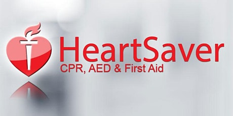 Heart Saver/CPR and FirstAid tickets